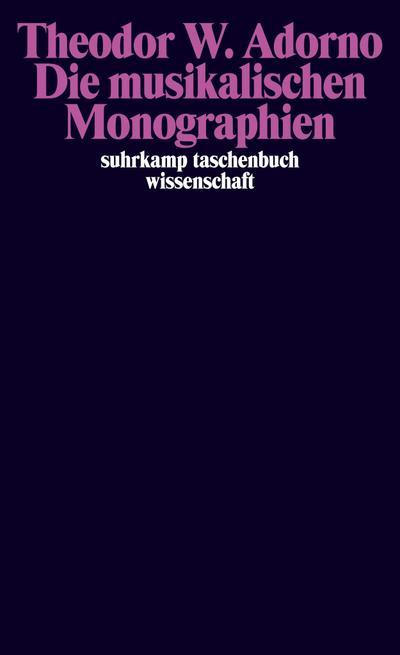 Die musikalischen Monographien (suhrkamp taschenbuch wissenschaft)