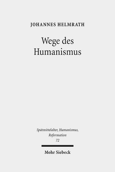 wege-des-humanismus-studien-zu-praxis-und-diffusion-der-antikeleidenschaft-im-15-jahrhundert-ausg