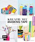 Kreativ mit Masking Tape: Für bunten Klebespa ...