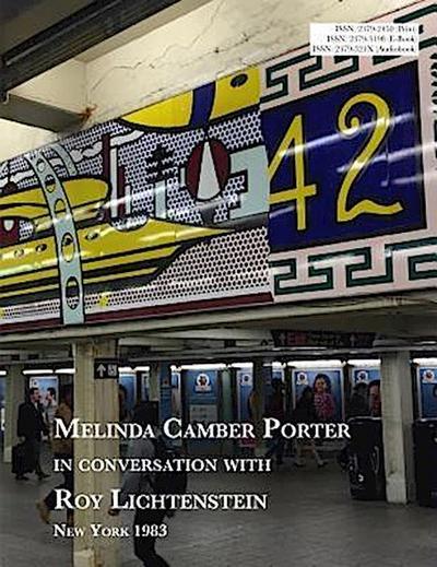 Melinda Camber Porter In Conversation With Roy Lichtenstein