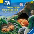 ministeps® Bücher: Wenn kleine Tiere müde sin ...