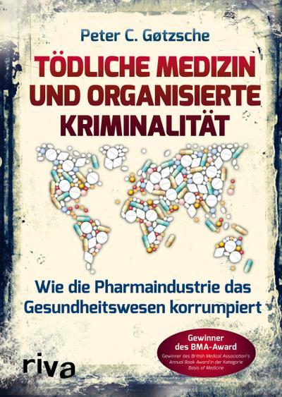 todliche-medizin-und-organisierte-kriminalitat-wie-die-pharmaindustrie-das-gesundheitswesen-korrump