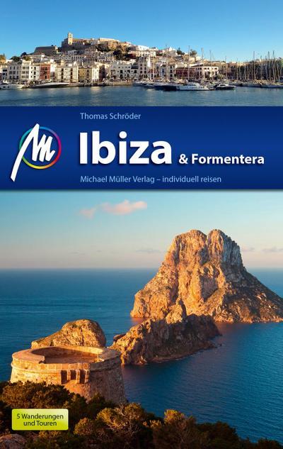Ibiza & Formentera Reiseführer Michael Müller Verlag  Individuell reisen mit vielen praktischen Tipps.  Deutsch  139 farb. Fotos