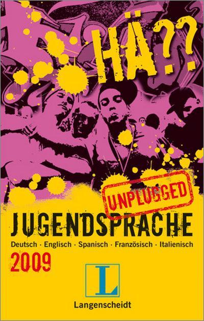 langenscheidt-ha-jugendsprache-unplugged-2009-deutsch-englisch-spanisch-franzosisch-itali