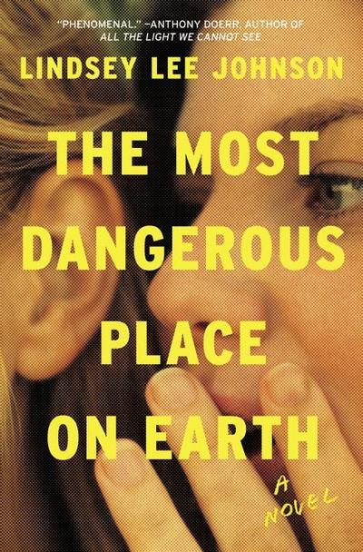 the-most-dangerous-place-on-earth-a-novel