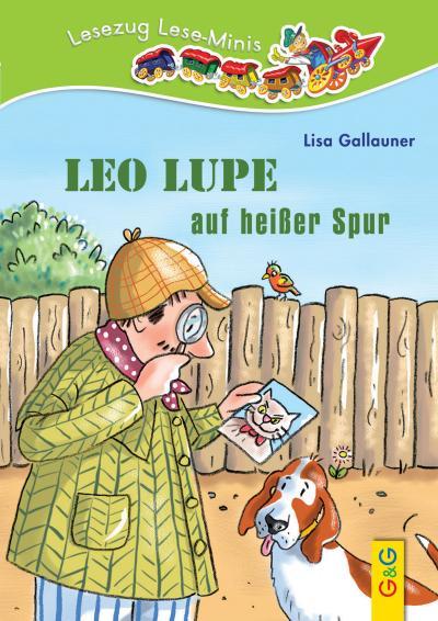 leo-lupe-auf-hei-er-spur-lesezug-lese-minis