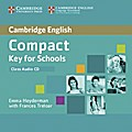 Compact Key for Schools. Class Audio CD