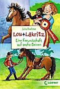 Lou + Lakritz - Eine Freundschaft auf sechs B ...