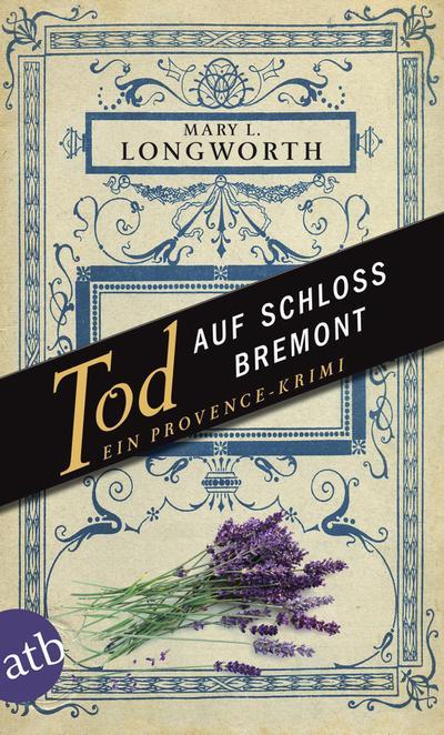 tod-auf-schloss-bremont-ein-provence-krimi-verlaque-bonnet-ermitteln-band-1-
