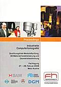 Industrielle Computertomografie Tagung 2008