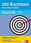 Klett 380 Kurztest, die wirklich helfen Deutsch Klasse 7 - 8: für Gymnasium und Realschule