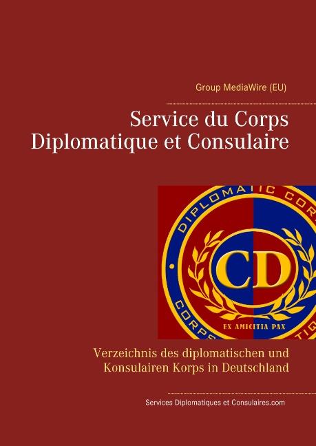 Service du Corps Diplomatique et Consulaire - Heinz Duthel - 9783752859843
