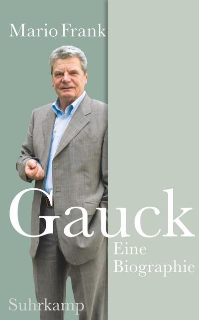 Gauck: Eine Biographie (suhrkamp taschenbuch)