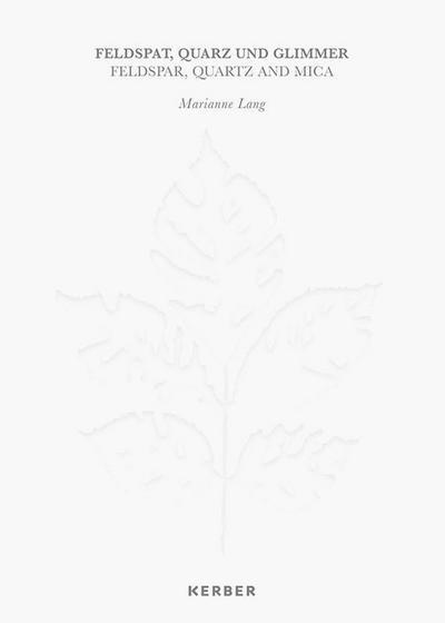 marianne-lang-feldspat-quarz-und-glimmer