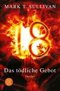 18 -  Das tödliche Gebot