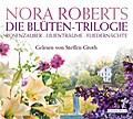 Die Blüten-Trilogie: Rosenzauber - Lilienträu ...