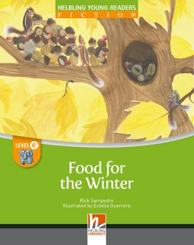 food-for-the-winter-big-book-helbling-young-readers-level-e-4-lernjahr-und-hoher