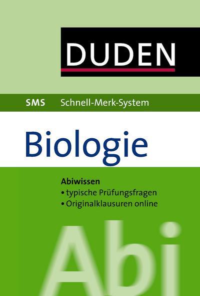 Abi Biologie (Duden SMS - Schnell-Merk-System)