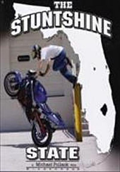 the-stuntshine-state