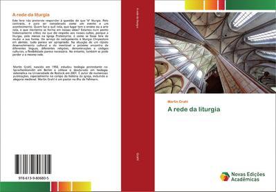 A rede da liturgia - Martin Grahl