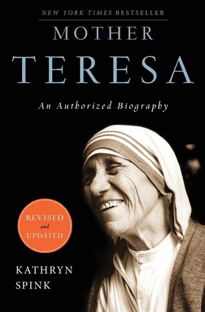mother-teresa-revised-edition-an-authorized-biography