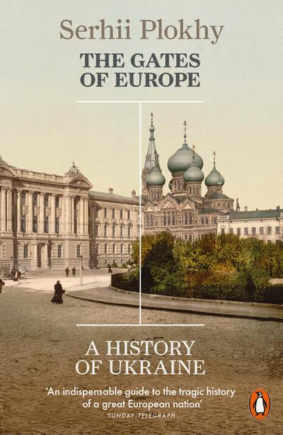 the-gates-of-europe-a-history-of-ukraine