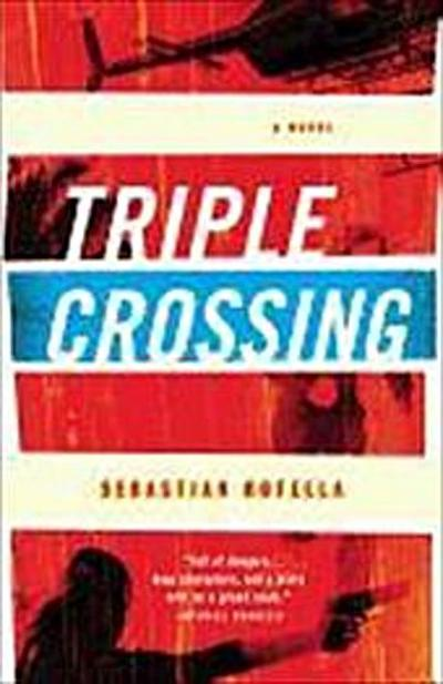 triple-crossing-a-novel