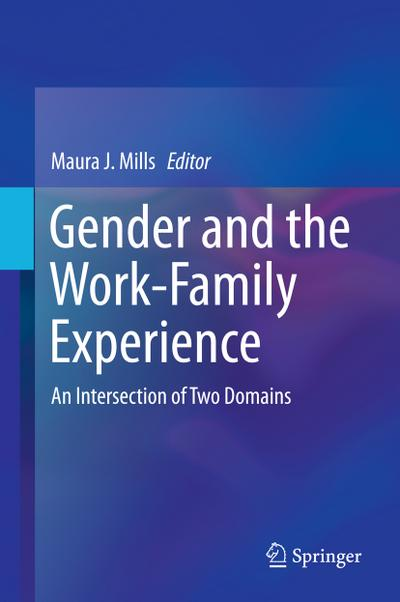 gender-and-the-work-family-experience-an-intersection-of-two-domains