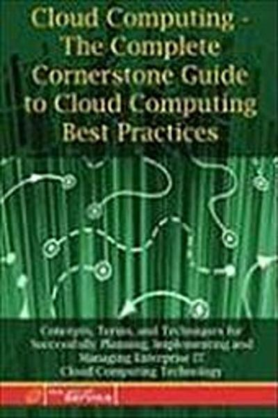 cloud-computing-the-complete-cornerstone-guide-to-cloud-computing-best-practices-concepts-terms-