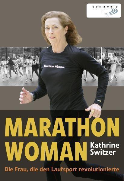 Marathon Woman Kathrine Switzer