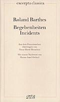 Begebenheiten / Incidents