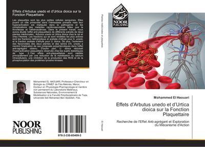 Effets d`Arbutus unedo et d`Urtica dioica sur la Fonction Plaquettaire