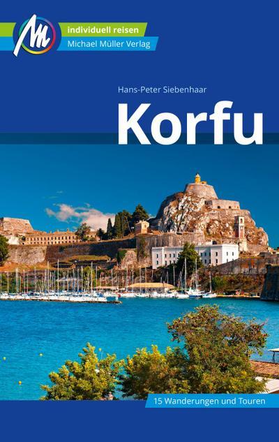 Korfu Reiseführer Michael Müller Verlag  Individuell reisen mit vielen praktischen Tipps  Deutsch  108 farb. Fotos