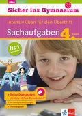 Klett Sicher ins Gymnasium Sachaufgaben 4. Klasse: Intensiv üben für den Übertritt, Deutsch
