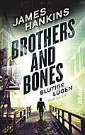 Brothers and Bones - Blutige Lügen