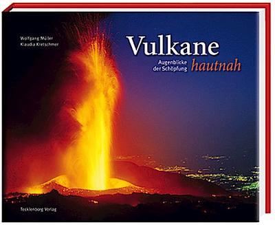 Vulkane hautnah: Augenblicke der Schöpfung