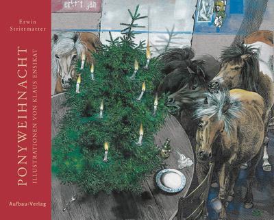 Ponyweihnacht: Mit Illustrationen von Klaus Ensikat
