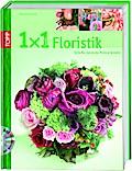1x1 kreativ Floristik