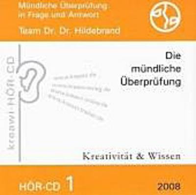HÖR-CD Mündliche Überprüfung 1: Mündliche Überprüfung für Heilpraktiker in Frage und Antwort - Kreativität & Wissen - Audio CD, Deutsch, Hartmut Hildebrand, Mündliche Überprüfung in Frage und Antwort, Mündliche Überprüfung in Frage und Antwort