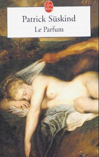 le-parfum-histoire-d-un-meurtrier-le-livre-de-poche-