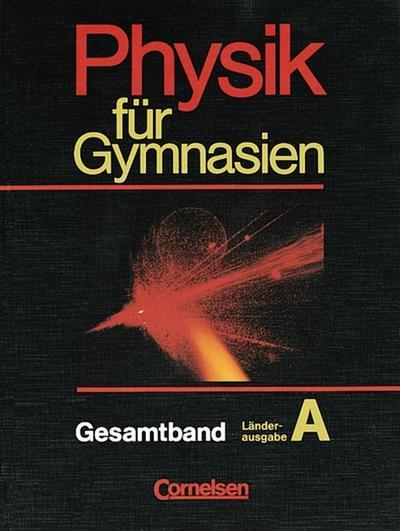 physik-fur-gymnasien-landerausgabe-a-physik-fur-gymnasien-sekundarstufe-i-landerausg-a-gesamt