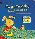 Moritz Moppelpo schläft alleine ein: Ein Spie ...