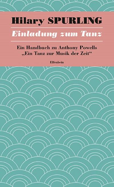 ein-tanz-zur-musik-der-zeit-einladung-zum-tanz-ein-handbuch-zu-anthony-powells-ein-tanz-zur-musik