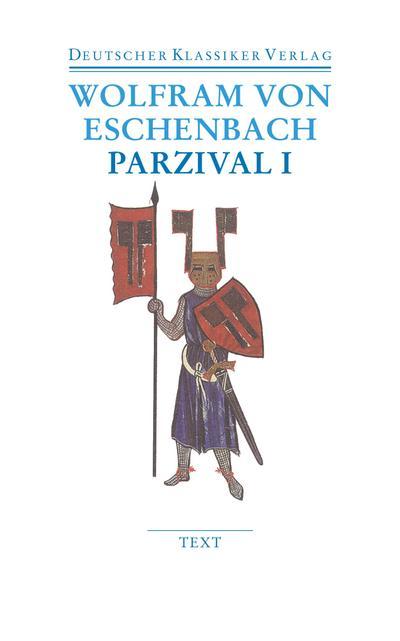 Parzival I und II: Text und Kommentar: 2 Bde. (Deutscher Klassiker Verlag im Taschenbuch)