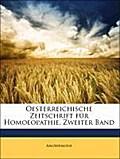 Oesterreichische Zeitschrift für Homoeopathie. Zweiter Band