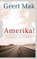 Amerika!: Auf der Suche nach dem Land der unb ...