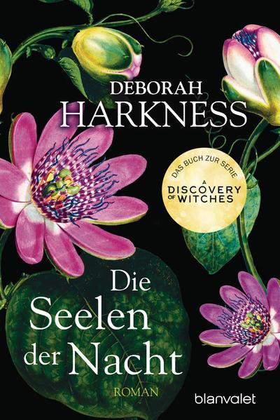 die-seelen-der-nacht-roman-das-buch-zur-serie-a-discovery-of-witches-diana-matthew-trilogie-b