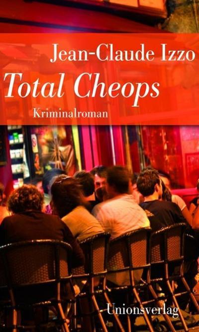 """Total Cheops: Jubiläumsausgabe (Unionsverlag Taschenbücher Jubiläumsausgaben """"Rund um die Welt in 40 Jahren"""")"""
