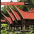 Aquarupella 2018 Houses around the World