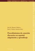 Procedimientos de conexión discursiva en español: adquisición y aprendizaje